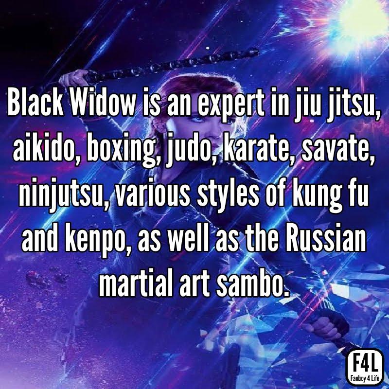 Black Widow is a martial arts expert